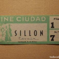 Cine: ENTRADA DE CINE - CINE CIUDAD - LA CORUÑA - AÑOS 50´S 60´S. Lote 181183461