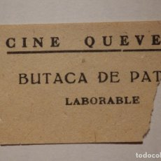 Cinema: ENTRADA DE CINE - CINE QUEVEDO - MADRID - BUTACA PATIO - LABORABLE - AÑOS 50'S 60'S. Lote 181553683