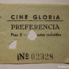 Cine: ENTRADA DE CINE - CINE GLORIA - BARCELONA ? - PREFERENCIA - AÑOS 50'S - 60'S. Lote 181876406