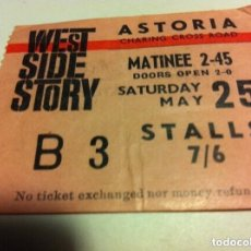 Cine: ENTRADA- WEST SIDE STORY (ESTRENO AÑO 1963) - CINE ASTORIA (LONDRES. Lote 181926530