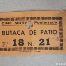 Cine: ENTRADA DE CINE - CINE MORAN - PONFERRADA - BUTACA DE PATIO - AÑOS 50'S - 60'S. Lote 182085898