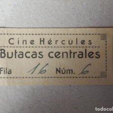 Cine: ENTRADA DE CINE - CINE HÉRCULES - LA CORUÑA - BUTACAS CENTRALES - AÑOS 50'S - 60'S. Lote 182089757