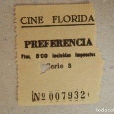 Cine: ENTRADA DE CINE - CINE FLORIDA - BARCELONA - PREFERENCÍA - AÑOS 30'S - RARO. Lote 182097057
