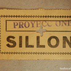 Cine: ENTRADA DE CINE - PROYECCIONES - SILLÓN - AÑOS 60'S -. Lote 182792658