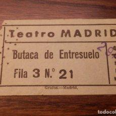 Cine: ENTRADA - TEATRO MADRID - BUTACA ENTRESUELO - ,AÑOS 50'S - 60' S. Lote 183198347