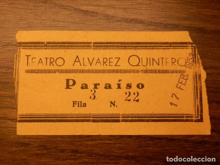 ENTRADA - TEATRO ALVAREZ QUINTERO - SEVILLA - PARAISO - 17 DE FEBRERO DE 1953 (Cine - Entradas)