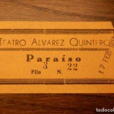 Cine: ENTRADA - TEATRO ALVAREZ QUINTERO - SEVILLA - PARAISO - 17 DE FEBRERO DE 1953. Lote 183198998