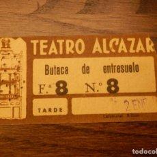 Cine: ENTRADA - TEATRO ALCAZAR - BUTACA DE ENTRESUELO - AÑOS 50'S 60'S. Lote 183199292