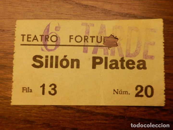 ENTRADA - TEATRO FORTUNY - SILLÓN PLATEA - REUS - TARRAGONA - AÑOS 50'S 60'S (Cine - Entradas)