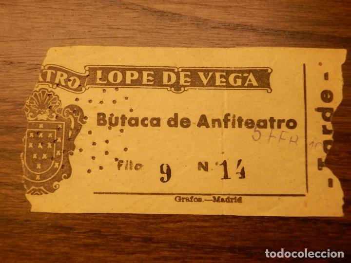 ENTRADA - TEATRO LOPE DE VEGA - BUTACA DE ANFITEATRO - MADRID - AÑOS 50'S 60'S (Cine - Entradas)