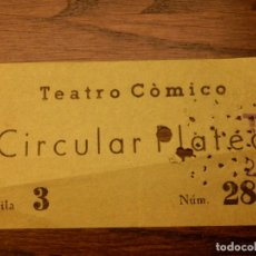 Cine: ENTRADA - TEATRO CÓMICO - CIRCULAR PLATEA - BARCELONA - AÑOS 50'S 60'S. Lote 183201016