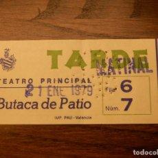 Cine: ENTRADA - TEATRO PRINCIPAL - VALENCIA - BUTACA PLATEA - 21 DE ENERO DE 1979. Lote 183203325