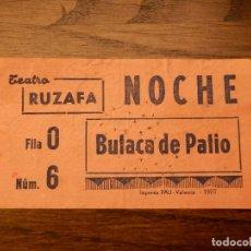 Cine: ENTRADA - TEATRO RUZAFA - VALENCIA - BUTACA DE PATIO - NARANJA - AÑOS 60'S 70'S . Lote 183203503