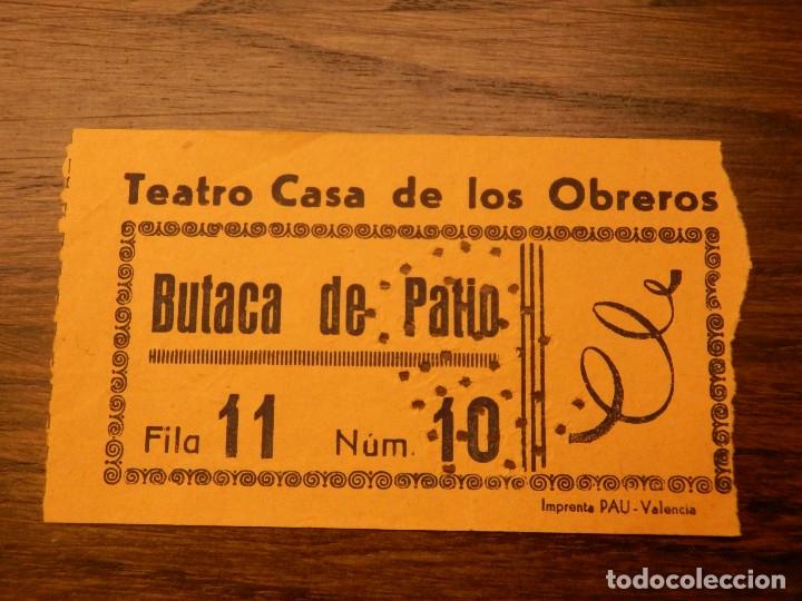 ENTRADA - TEATRO CASA DE LOS OBREROS - VALENCIA - BUTACA DE PATIO - NARANJA - AÑOS 60'S 70'S (Cine - Entradas)