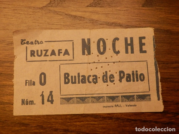 ENTRADA - TEATRO RUZAFA - VALENCIA - BUTACA DE PATIO - NOCHE - AÑOS 50'S 60'S (Cine - Entradas)