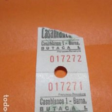Cine: ENTRADA CINE CASABLANCA BUTACA . Lote 183707990