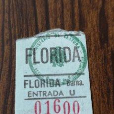 Cine: S3. ENTRADA DE CINE. FLORIDA. BARCELONA. Lote 183922122