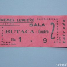 Cine: ANTIGUA ENTRADA CINE , CINEMES LUMIERE - LLEIDA - LERIDA ...L626. Lote 193296757