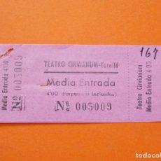 Cine: ENTRADA - CINE TEATRO CIRVIANUM , TORELLÓ - BARCELONA - 4 PESETAS - AÑOS 40 - L782. Lote 200579163