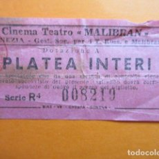 Cine: ENTRADA ITALIA CINE TEATRO MALIBRAN VENEZIA VENECIA. Lote 203808997