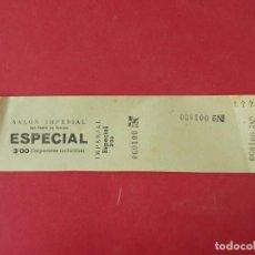 Cine: ENTRADA SALON IMPERIAL - SAN PEDRO DE TARRASSA - BARCELONA - AÑOS 40... L1154. Lote 205652031