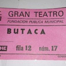 Cine: ENTRADA GRAN TEATRO CORDOBA AÑOS 80. Lote 205729028