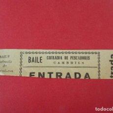 Cine: ENTRADA BAILE COFRADIA DE PESCADORES - CAMBRILS - BARCELONA - AÑOS 40, HOJA SIN CORTAR.. L1174. Lote 205788630