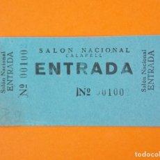Cine: ENTRADA SALON NACIONAL - CALAFELL - TARRAGONA - AÑOS 40... L1179. Lote 206329933