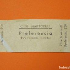 Cine: ENTRADA CINE MARTORELL - MARTORELL- BARCELONA - AÑOS 40 - L1196. Lote 206853758