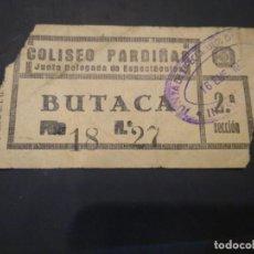 Cine: ENTRADA CINE COLISEO PARDIÑAS . JUNTA DE ESPECTÁCULOS EPOCA GUERRA CIVIL. Lote 210040918