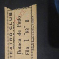 Cine: ENTRADA CINE TEATRO CLUB. BAJO PALACIO DE LA MÚSICA EPOCA GUERRA CIVIL.. Lote 210041775