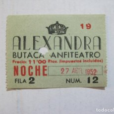 Cine: BARCELONA-TEATRO ALEXANDRA-BUTACA ANFITEATRO-AÑO 1952-ENTRADA ANTIGUA-VER FOTOS-(V-21.596). Lote 212786918
