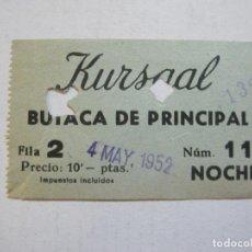 Cine: KURSAAL-AÑO 1952-BUTACA DE PRINCIPAL-ENTRADA ANTIGUA-VER FOTOS-(V-21.599). Lote 212787135