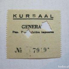 Cine: KURSAAL-GENERAL-ENTRADA ANTIGUA-VER FOTOS-(V-21.606). Lote 212787822