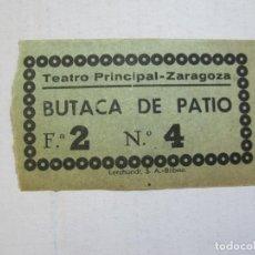 Cine: ZARAGOZA-TEATRO PRINCIPAL-BUTACA DE PATIO-ENTRADA ANTIGUA-VER FOTOS-(V-21.608). Lote 212788190