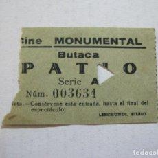 Cine: CINE MONUMENTAL-BUTACA PATIO-ENTRADA ANTIGUA-VER FOTOS-(V-21.626). Lote 212789688
