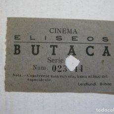 Cine: CINEMA ELISEOS-BUTACA-ENTRADA ANTIGUA-VER FOTOS-(V-21.636). Lote 212790743