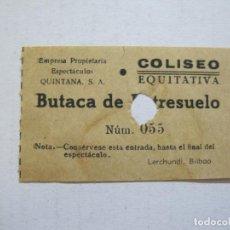Cine: COLISEO EQUITATIVA-BUTACA ENTRESUELO-ENTRADA ANTIGUA-VER FOTOS-(V-21.637). Lote 212790810