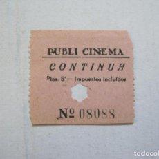Cine: PUBLI CINEMA-CONTINUA-ENTRADA ANTIGUA-VER FOTOS-(V-21.641). Lote 212791068