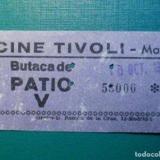 Cinéma: ENTRADA DE CINE - CINE TIVOLI - MADRID - BUTACA PATIO - 18 DE OCTUBRE DE 1969. Lote 215155068
