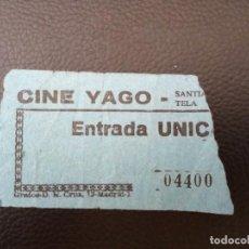 Cine: ENTRADA DE CINE YAGO - SANTIAGO DE COMPOSTELA - CORUÑA AÑOS 70. Lote 218891803