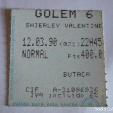 Cine: ENTRADA CINES GOLEM PAMPLONA - 1990 - PELICULA SHIERLEY VALENTINE. Lote 220136215