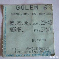 Cine: ENTRADA CINES GOLEM PAMPLONA - 1990 - PELICULA MAMA HAY UN HOMBRE BLANCO EN TU CAMA. Lote 220136712