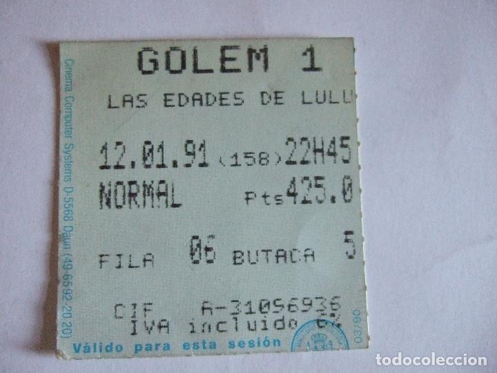 ENTRADA CINES GOLEM PAMPLONA - 1991 - PELICULA LAS EDADES DE LULU (Cine - Entradas)