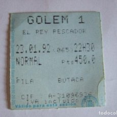 Cine: ENTRADA CINES GOLEM PAMPLONA - 1992 - PELICULA EL REY PESCADOR. Lote 220168245