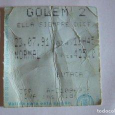 Cine: ENTRADA CINES GOLEM PAMPLONA - 1991 - PELICULA ELLA SIEMPRE DICE SI. Lote 220168833