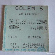 Cine: ENTRADA CINES GOLEM PAMPLONA - 1989 - PELICULA LA LECTORA. Lote 220169710