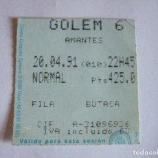 Cine: ENTRADA CINES GOLEM PAMPLONA - 1991 - PELICULA AMANTES. Lote 220172322