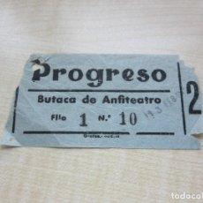 Cine: ENTRADA CINE PROGRESO DE MADRID AÑOS 40. Lote 220258627