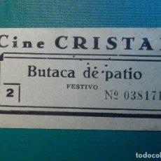 Cinéma: ENTRADA DE CINE - CINE CRISTAL - MADRID - BUTACA DE PATIO - AÑOS 50´S, 60´S. Lote 220975008
